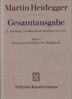 Kant und das Problem der Metaphysik (1929) von Heidegger,  Martin, Herrmann,  Friedrich-Wilhelm von
