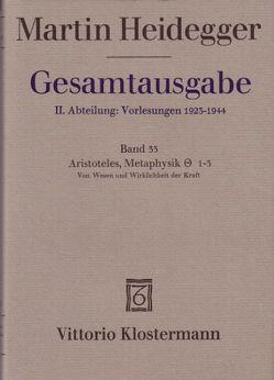 Aristoteles: Metaphysik IX, 1-3. Vom Wesen und Wirklichkeit der Kraft (Sommersemester 1931) von Heidegger,  Martin, Hüni,  Heinrich