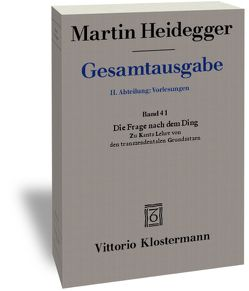 Die Frage nach dem Ding. Zu Kants Lehre von den transzendentalen Grundsätzen (Wintersemester 1935/36) von Heidegger,  Martin, Jaeger,  Petra