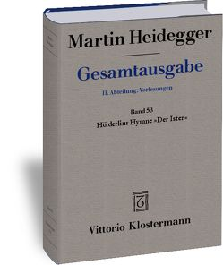 """Hölderlins Hymne """"Der Ister"""" (Sommersemester 1942) von Biemel,  Walter, Heidegger,  Martin"""