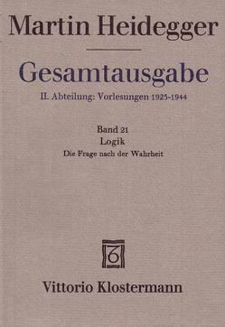 Logik. Die Frage nach der Wahrheit (Wintersemester 1925/26) von Biemel,  Walter, Heidegger,  Martin