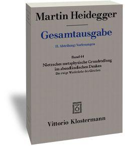 Nietzsches metaphysische Grundstellung im abendländischen Denken: Die ewige Wiederkehr des Gleichen (Sommersemester 1937) von Heidegger,  Martin, Heinz,  Marion