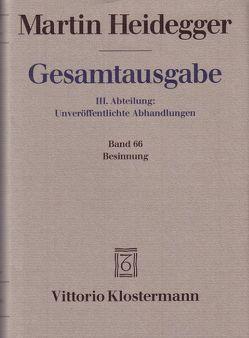 Besinnung (1938/39). Im Anhang: Mein bisheriger Weg von Heidegger,  Martin, Herrmann,  Friedrich-Wilhelm von