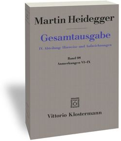 Gesamtausgabe. 4 Abteilungen / Anmerkungen VI-IX von Heidegger,  Martin, Trawny,  Peter