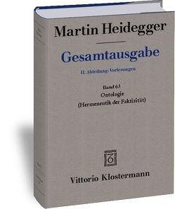 Gesamtausgabe. 4 Abteilungen / Ontologie. Hermeneutik der Faktizität von Bröcker-Oltmanns,  Käte, Heidegger,  Martin