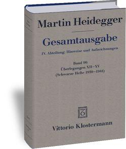 Gesamtausgabe. 4 Abteilungen / Überlegungen XII – XV von Heidegger,  Martin, Trawny,  Peter