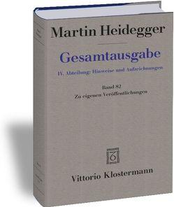 Gesamtausgabe. 4 Abteilungen / Zu eigenen Veröffentlichungen von Heidegger,  Martin, Herrmann,  Friedrich-Wilhelm von