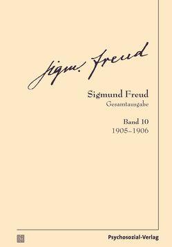 Gesamtausgabe (SFG), Band 10 von Freud,  Sigmund, Tögel,  Christfried