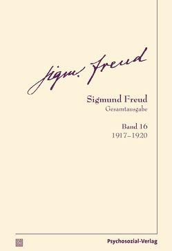 Gesamtausgabe (SFG), Band 16 von Freud,  Sigmund, Tögel,  Christfried