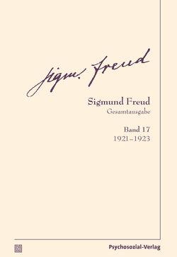Gesamtausgabe (SFG), Band 17 von Freud,  Sigmund, Tögel,  Christfried
