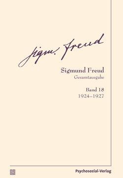 Gesamtausgabe (SFG), Band 18 von Freud,  Sigmund, Tögel,  Christfried