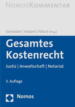 Gesamtes Kostenrecht von Fölsch,  Peter, Schneider,  Norbert, Volpert,  Joachim