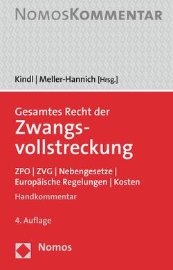 Gesamtes Recht der Zwangsvollstreckung von Kindl,  Johann, Meller-Hannich,  Caroline