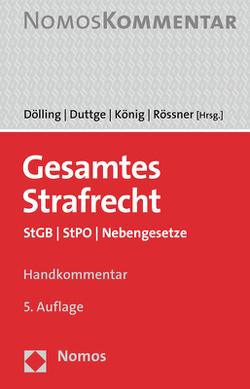 Gesamtes Strafrecht von Dölling,  Dieter, Duttge,  Gunnar, Koenig,  Stefan, Rössner,  Dieter