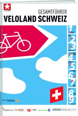 Gesamtführer Veloland Schweiz von SchweizMobil