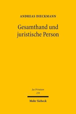 Gesamthand und juristische Person von Dieckmann,  Andreas
