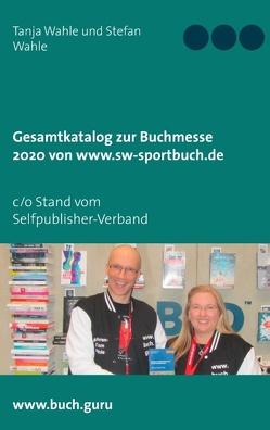 Gesamtkatalog zur Buchmesse 2020 von www.sw-sportbuch.de von Wahle,  Stefan, Wahle,  Tanja