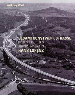 Gesamtkunstwerk Strasse von Wirth,  Wolfgang