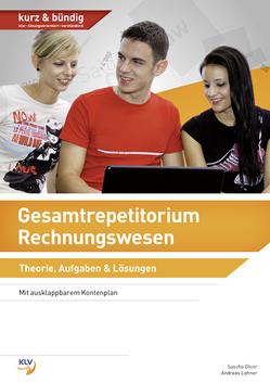 Gesamtrepetitorium Rechnungswesen von Gloor,  Sascha, Lohner,  Andreas