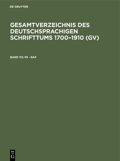 Gesamtverzeichnis des deutschsprachigen Schrifttums 1700–1910 (GV) / Ps – Raf von Geils,  Peter, Gorzny,  Willi, Popst,  Hans, Schmuck,  Hilmar, Schöller,  Rainer