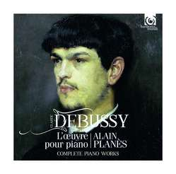 Gesamtwerk für Klavier von Debussy,  Claude, Planès,  Alain
