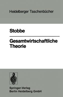 Gesamtwirtschaftliche Theorie von Stobbe,  A.
