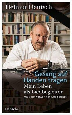 Gesang auf Händen tragen von Deutsch,  Helmut