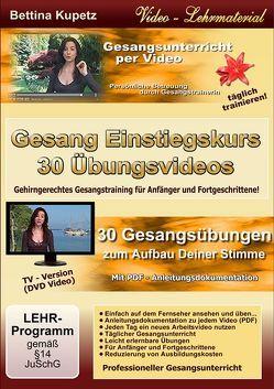 Gesang Einstiegskurs – 30 Übungsvideos von Kupetz,  Bettina