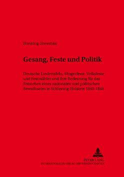 Gesang, Feste und Politik von Unverhau,  Henning