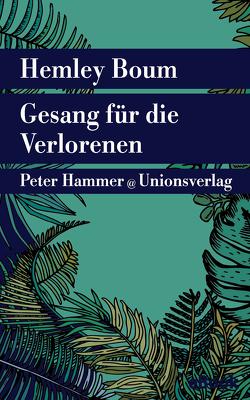 Gesang für die Verlorenen von Boum,  Hemley, Honke,  Gudrun, Honke,  Otto