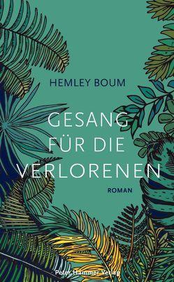 Gesang für die Verlorenen von Boum,  Hemley, Honke,  Gudrun und Otto