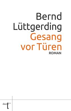 Gesang vor Türen von Lüttgerding,  Bernd