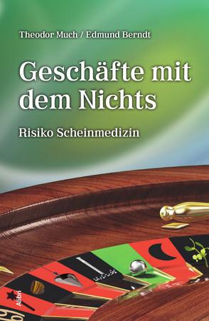Geschäfte mit dem Nichts von Berndt,  Edmund, Ernst,  Edzard, Much,  Theodor