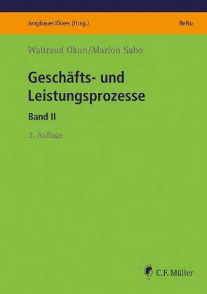 Geschäfts- und Leistungsprozesse von Okon,  Waltraud, Sabo,  Marion