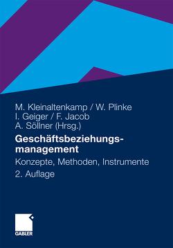 Geschäftsbeziehungsmanagement von Geiger,  Ingmar, Gersch,  Martin, Jacob,  Frank, Kleinaltenkamp,  Michael, Plinke,  Wulff, Söllner,  Albrecht