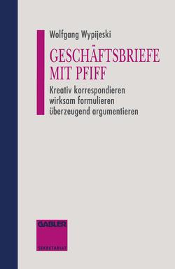 Geschäftsbriefe mit Pfiff von Wypijeski,  Wolfgang