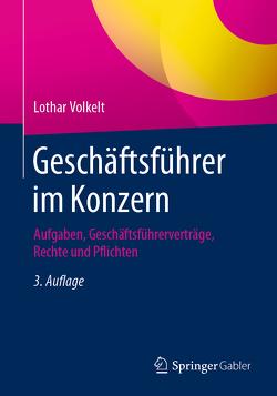 Geschäftsführer im Konzern von Volkelt,  Lothar