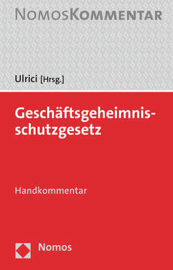 Geschäftsgeheimnisschutzgesetz (GeschGehG) von Ulrici,  Bernhard