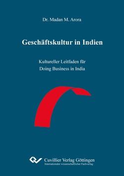 Geschäftskultur in Indien von Arora,  Madan