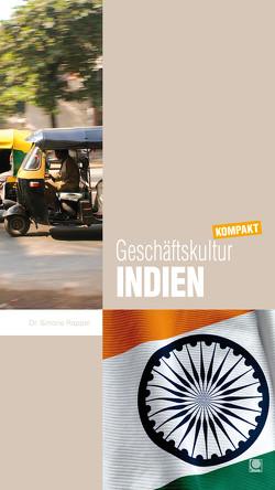 Geschäftskultur Indien kompakt von Rappel,  Simone