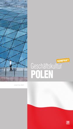 Geschäftskultur Polen kompakt von Sell,  Joanna