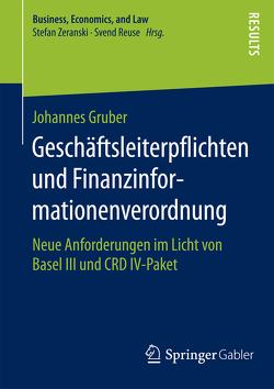 Geschäftsleiterpflichten und Finanzinformationenverordnung von Gruber,  Johannes