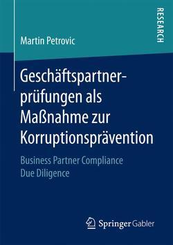 Geschäftspartnerprüfungen als Maßnahme zur Korruptionsprävention von Petrovic,  Martin