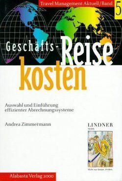 Geschäftsreisekosten von Otto-Rieke,  Gerd, Zimmermann,  Andrea