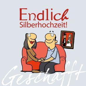 Geschafft! Endlich Silberhochzeit! von Fernandez,  Miguel, Kernbach,  Michael