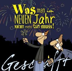 Geschafft: Geschafft – Was man im neuen Jahr nicht mehr tun muss von Fernandez,  Miguel, Kernbach,  Michael