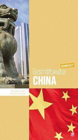 Geschäftskultur China kompakt von Comberg,  Jufang, Schneider,  Gerd