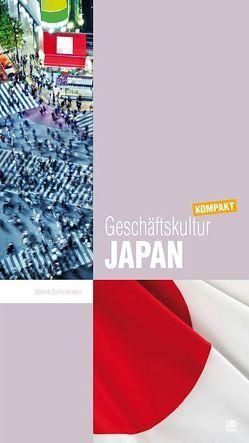 Geschäftskultur Japan kompakt von Schneider,  Gerd