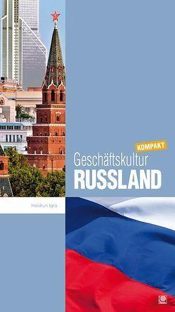 Geschäftskultur Russland kompakt von Igra,  Heidrun