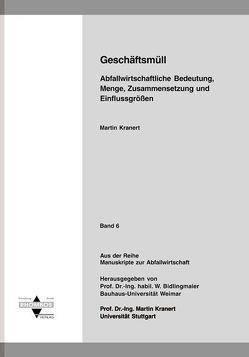 Geschäftsmüll von Bidlingmaier,  Werner, Kranert,  Martin